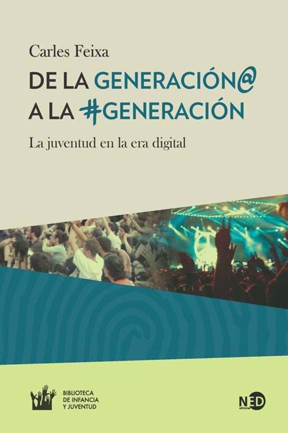 DE LA GENERACION@ A LA #GENERACION