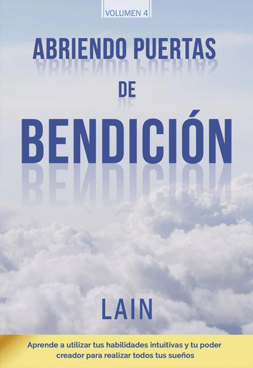 ABRIENDO PUERTAS DE BENDICION. VOL.4
