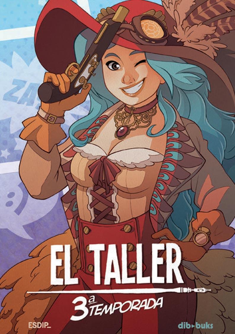 EL TALLER 3RA TEMPORADA