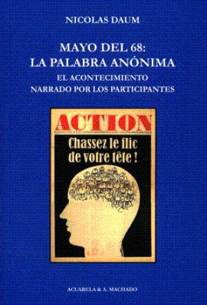 MAYO DEL 68: LA PALABRA ANONIMA