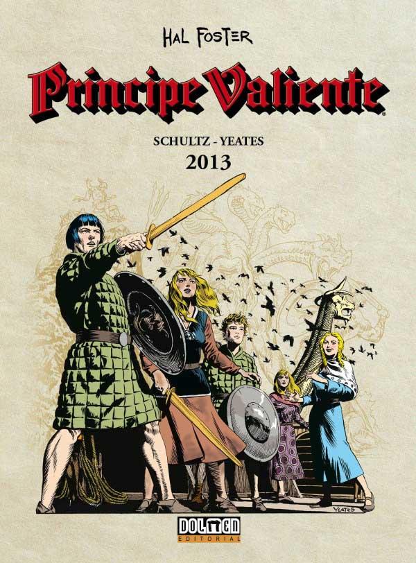 PRINCIPE VALIENTE 2013