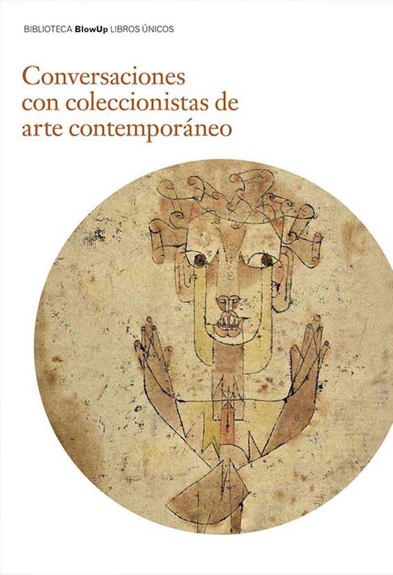 CONVERSACIONES CON COLECCIONISTAS DE ARTE CONTEMPORANEO