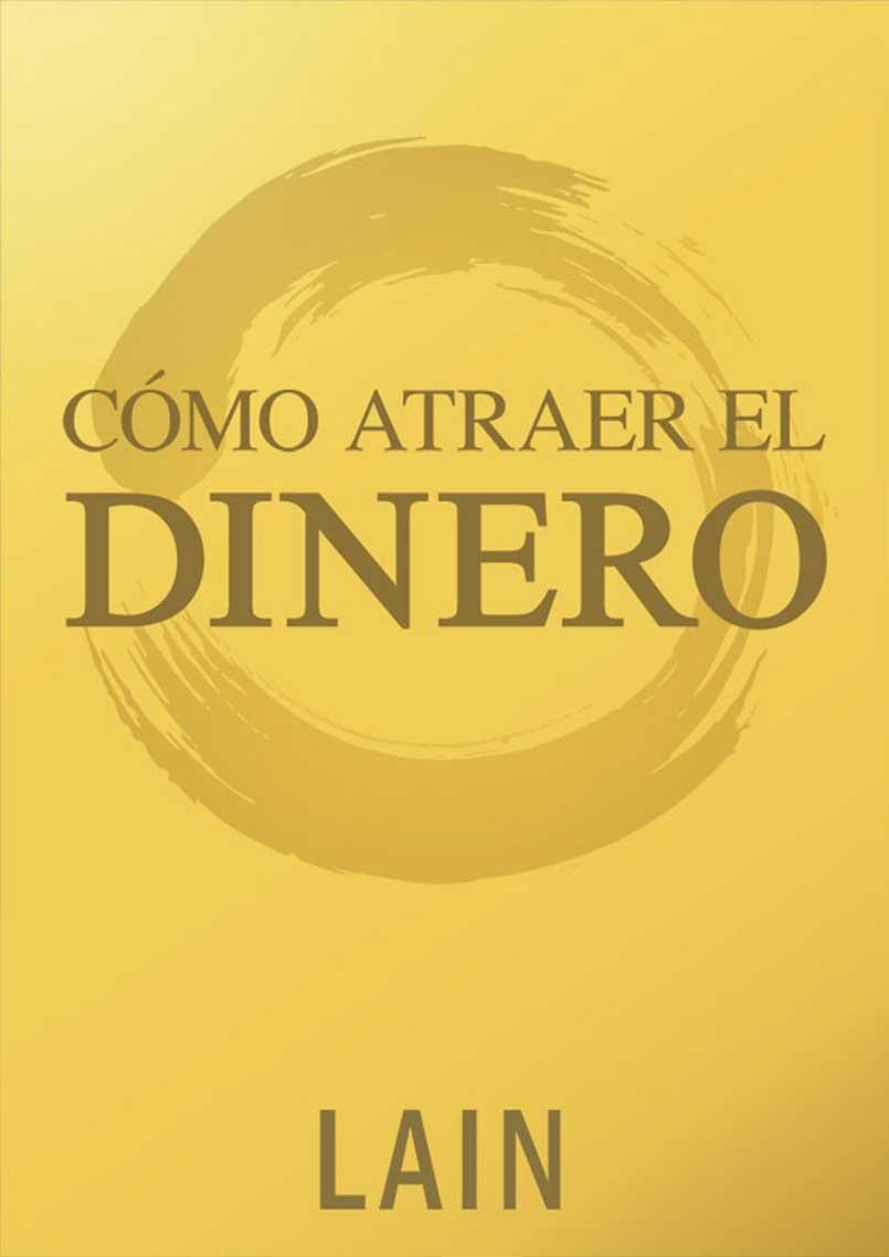 COMO ATRAER EL DINERO. VOL.8