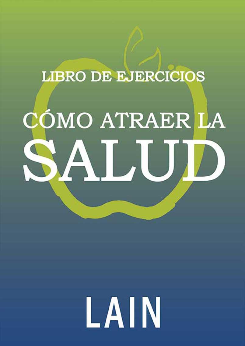 EJERCICIOS - COMO ATRAER LA SALUD VOL.12