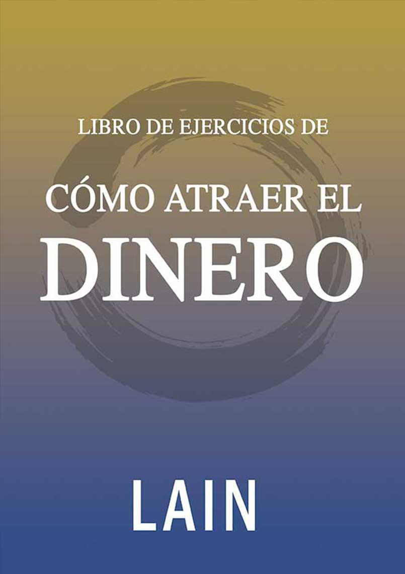 EJERCICIOS - COMO ATRAER EL DINERO. VOL 13