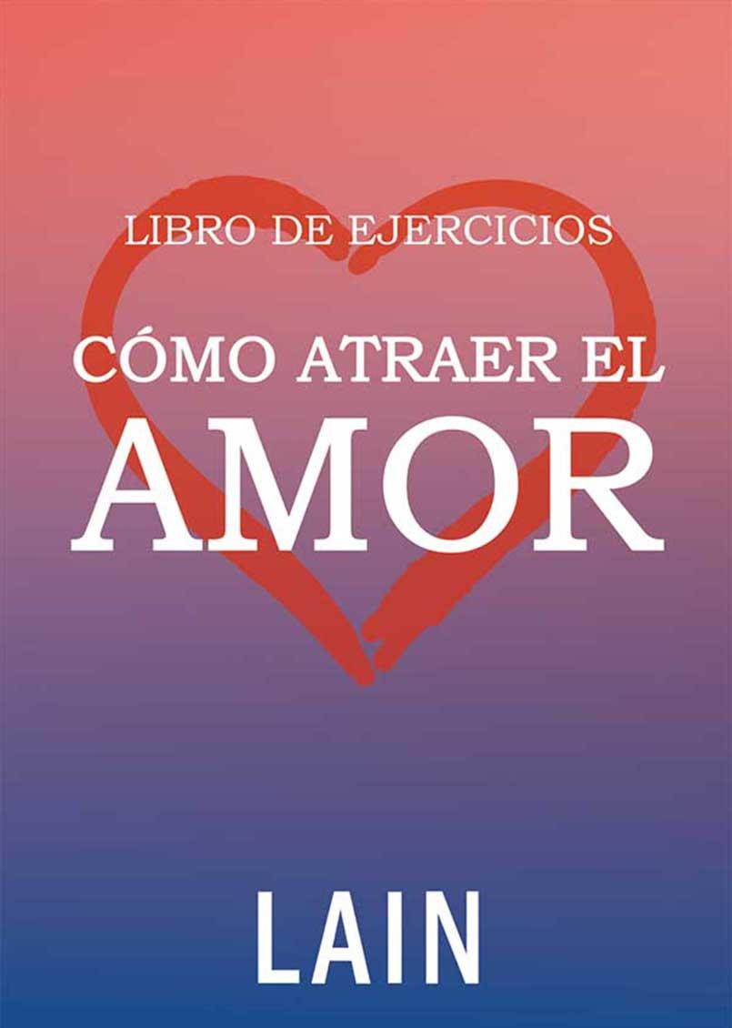 EJERCICIOS - COMO ATRAER EL AMOR