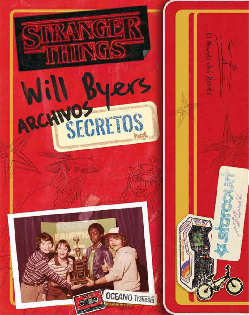 STRANGER THINGS. ARCHIVOS SECRETOS DE WILL BYERS