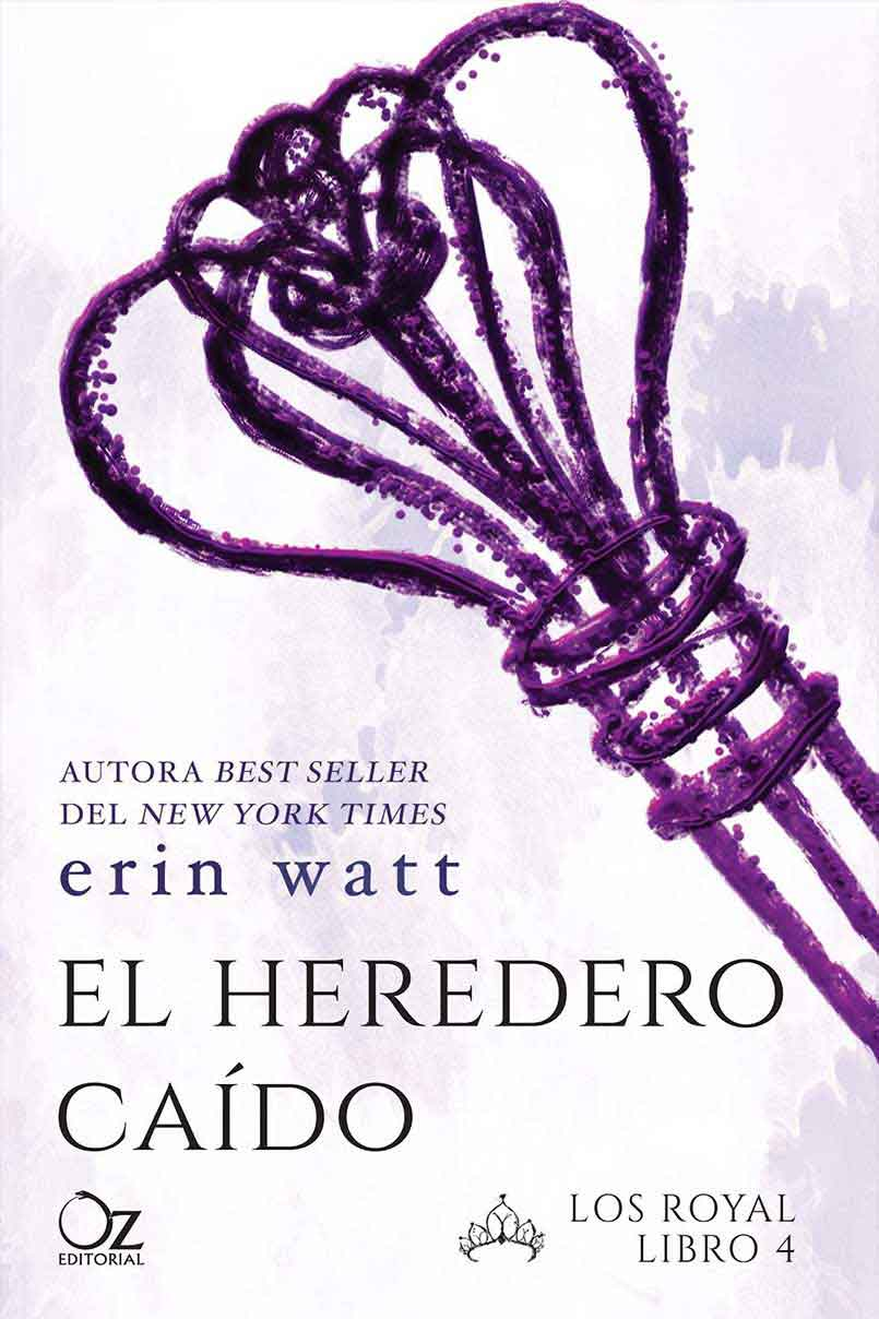 EL HEREDERO CAIDO. LOS ROYAL. LIBRO 4