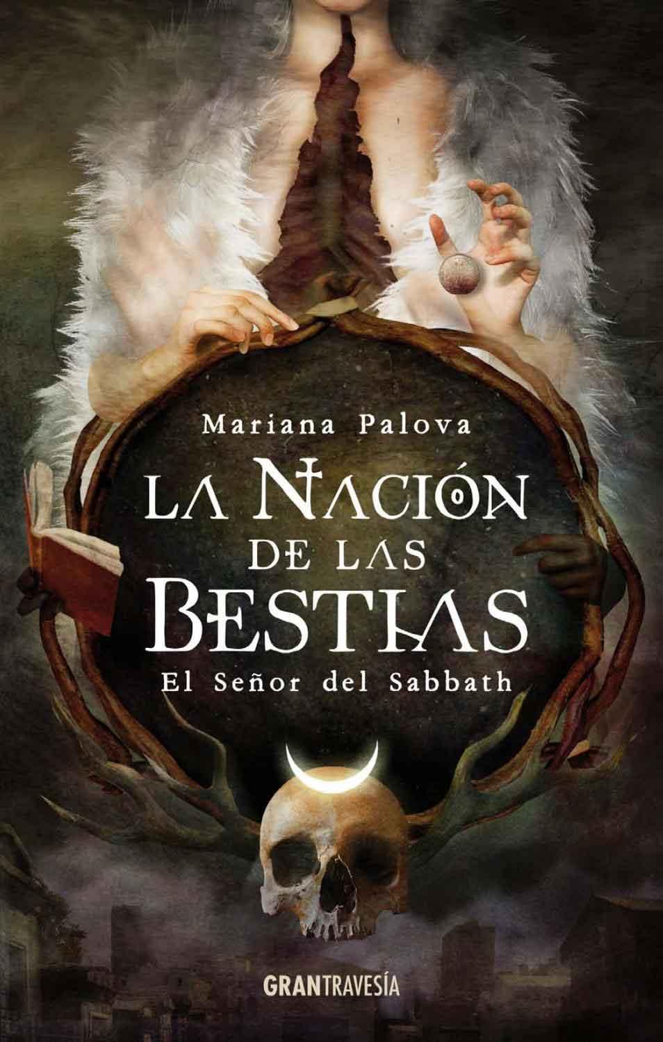 LA NACION DE LAS BESTIAS. EL SEÑOR DEL SABBATH