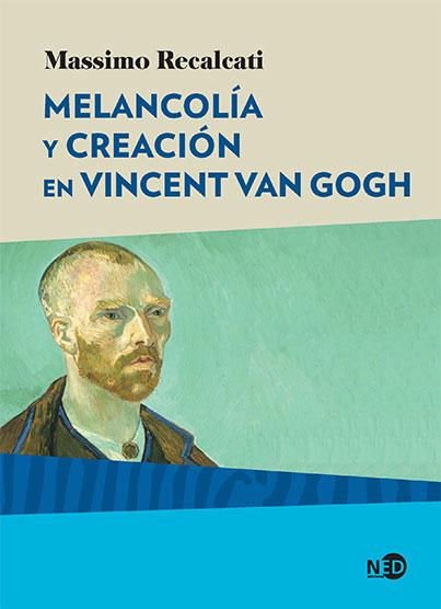 MELANCOLIA Y CREACION EN VINCENT VAN GOGH