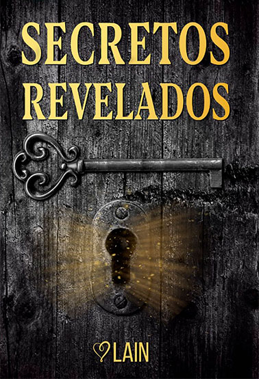 .SECRETOS REVELADOS. VOL 1