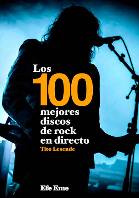 LOS 100 MEJORES DISCOS DE ROCK EN DIRECTO