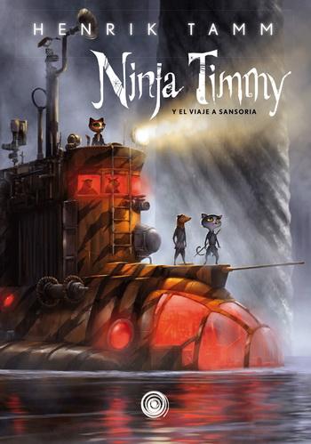 NINJA TIMMY VOL 2: EL VIAJE A SANSORIA