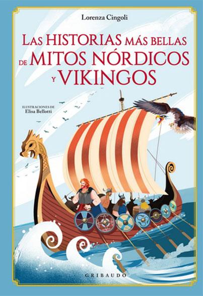 LAS HISTORIAS MAS BELLAS DE MITOS NORDICOS Y VIKINGOS