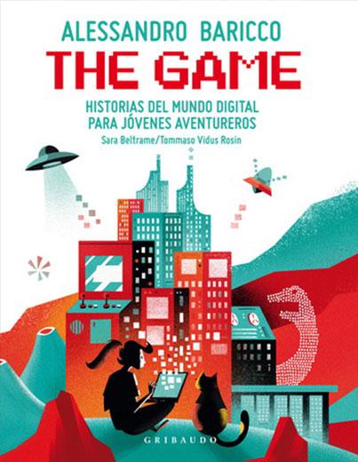 THE GAME: HISTORIAS DEL MUNDO DIGITAL PARA JOVENES AVENTUREROS