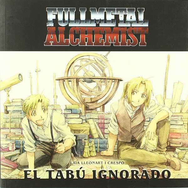 FULLMETAL ALCHEIST. EL TABU IGNORADO