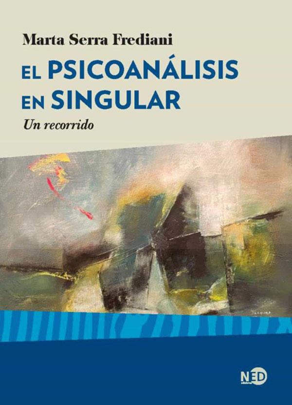 EL PSICOANALISIS EN SINGULAR