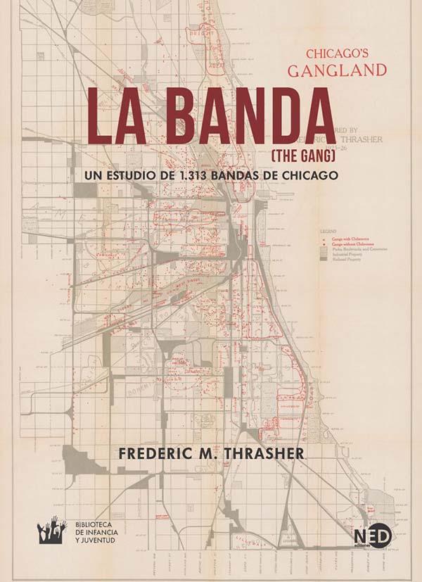 LA BANDA. UN ESTUDIO DE 1313 BANDAS DE CHICAGO