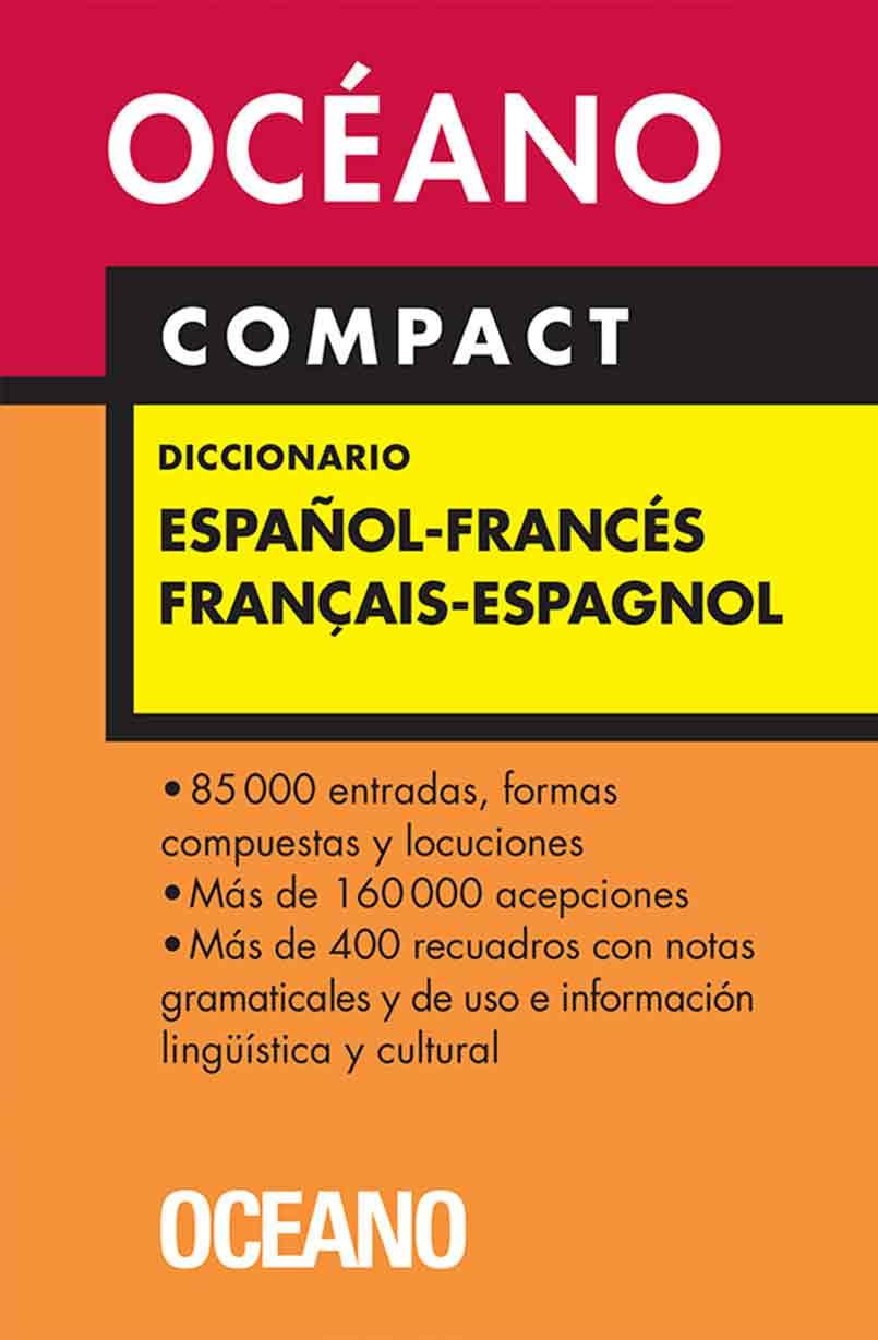 DICCIONARIO OCEANO ESPAÑOL - FRANCES COMPACT