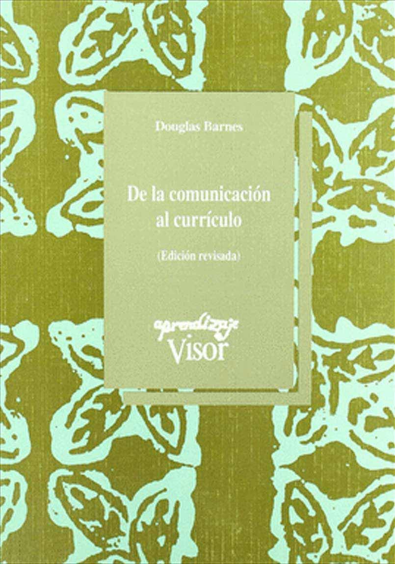 DE LA COMUNICACION AL CURRICULO