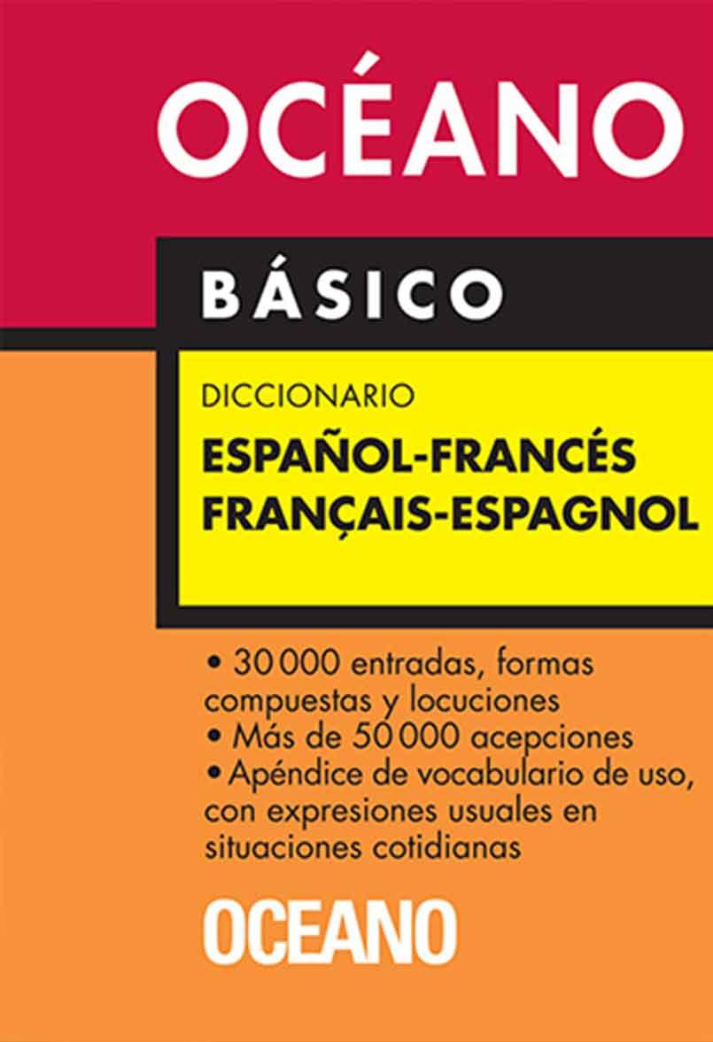 DICCIONARIO OCEANO ESPAÑOL - FRANCES  BASICO