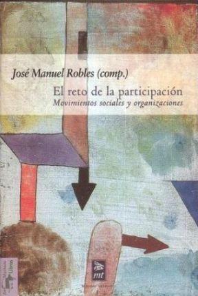 EL RETO DE LA PARTICIPACION. MOVIMIENTOS SOCIALES Y ORGANIZACIONES