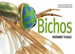 BICHOS. PEQUEÑAS GUIAS