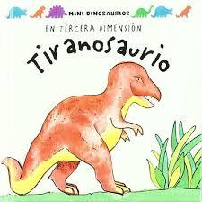 TIRANOSAURIO. EN TERCERA DIMENSION