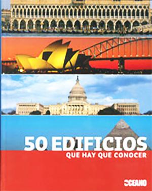 50 EDIFICIOS QUE HAY QUE CONOCER