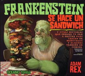 FRANKENSTEIN SE HACE UN SANDWICH
