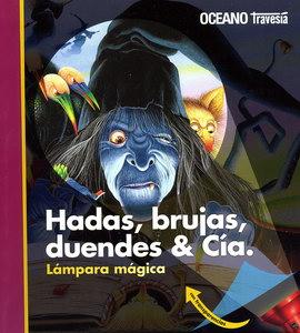HADAS, BRUJAS, DUENDES & CIA.