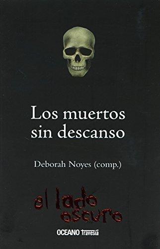 LOS MUERTOS SIN DESCANSO